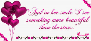 Love Quotes And in her smile I see something more By Poetrysync