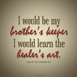My Brothers Keeper | Creative LDS Quotes