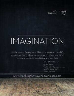Sir Ken Robinson quote - imagination
