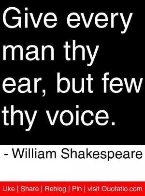 William shakespeare quotes sayings man ear voice