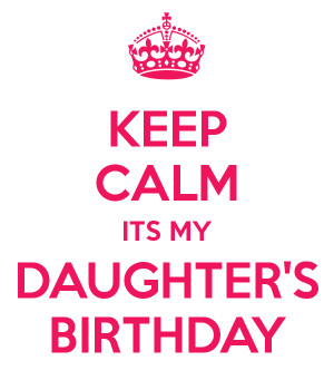 Happy Birthday My Daughter Quotes