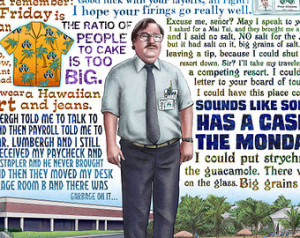 Case of the Mondays- Office Space t ribute signed print ...