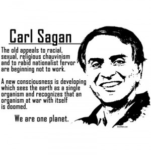 Carl Sagan Quote T Shirt A new consciousness is developing which sees ...