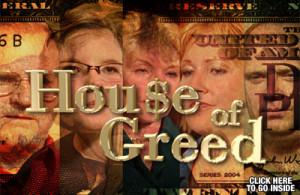 House of Greed, Part 2
