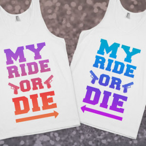 ride or die best friend quotes