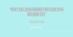 File Name : quote-Graeme-Le-Saux-so-it-was-a-hard-decision-but-139061 ...