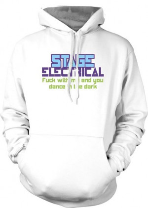 Stage Electrical f*ck With me and you Dance in the Dark - Funny Quote ...