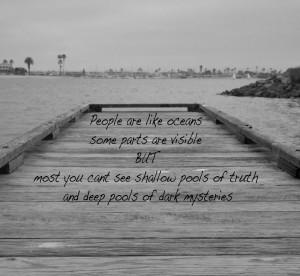 Deep pools of dark miseries Life quotes