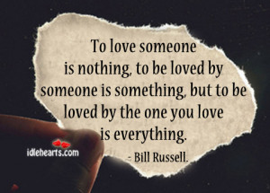 to-be-loved-by-the-one-you-love-is-everything-love-quote.jpg