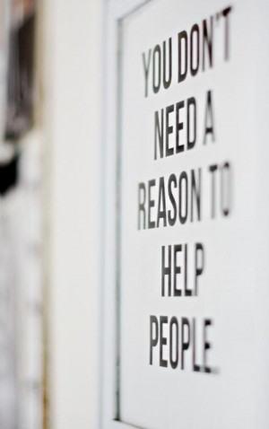 You don't need a reason to help people.