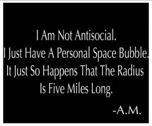 Lol! This is a perfect description of my antisocial issues.