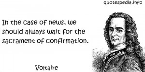 case of news we should always wait for the sacrament of confirmation