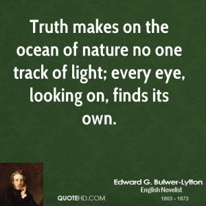 edward-g-bulwer-lytton-edward-g-bulwer-lytton-truth-makes-on-the.jpg