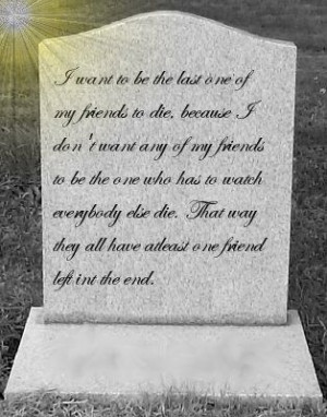 To A Dead Friend Quotes