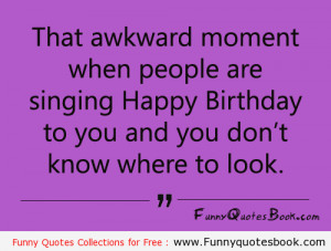 Funny Quotes About Happy Birthday