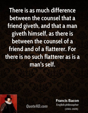 There is as much difference between the counsel that a friend giveth ...