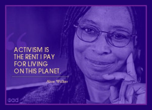 Alice Walker quote.