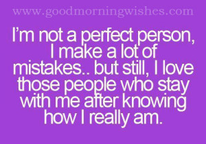 Morning Quotes : I'm not a perfect person, I make a lot of mistakes ...