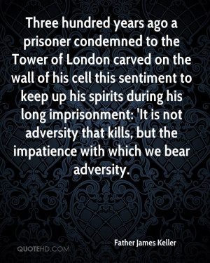Three hundred years ago a prisoner condemned to the Tower of London ...