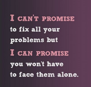Won't Face Them Alone | Love Quote