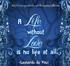 life without love is no life at all