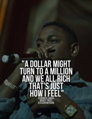 kendrick lamar inspirational quotes kendrick lamar quotes brainyquote ...