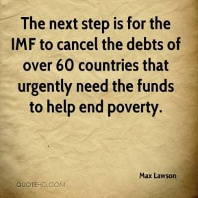 Max Lawson - The next step is for the IMF to cancel the debts of over ...
