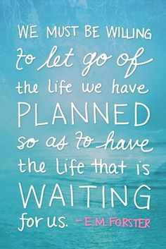... PLANS I HAVE FOR YOU... plans... to give you a future and a hope
