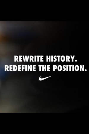iPhone Wallpaper HD Nike Rewrite History Redefine The Position Quote