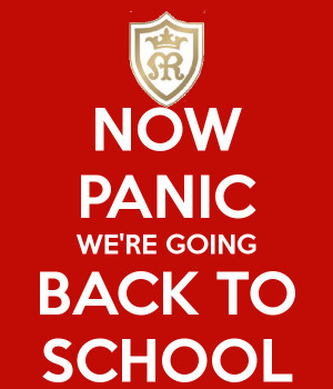 NOW PANIC WE'RE GOING BACK TO SCHOOL