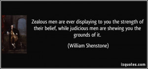Zealous men are ever displaying to you the strength of their belief ...