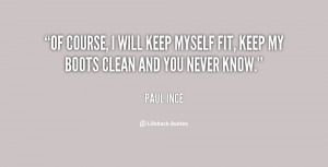 quote-Paul-Ince-of-course-i-will-keep-myself-fit-130987_3.png