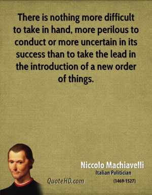 Niccolo Machiavelli The Art Of War Quotes Niccolo machiavelli italian