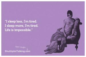 Feeling Tired Quotes Funny