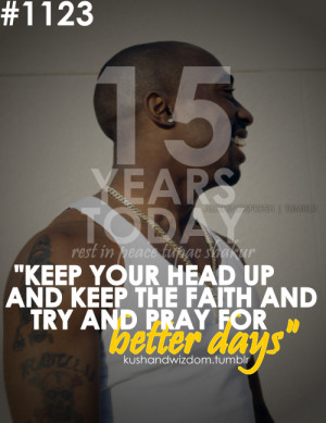 tagged kushandwizdom tupac shakur 2pac 2pac quotes rest in peace