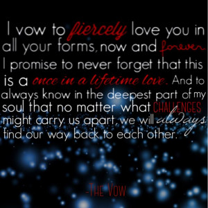 Movie Quotes For Wedding Vows ~ The Vow Quotes | Cute Movie quotes ...