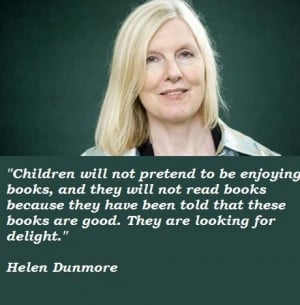 Helen dunmore famous quotes 5