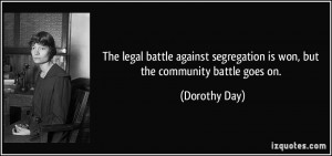 The legal battle against segregation is won, but the community battle ...