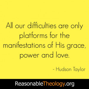 ... for the manifestations of His grace, power and love