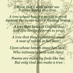 Joyce Kilmer, Trees More