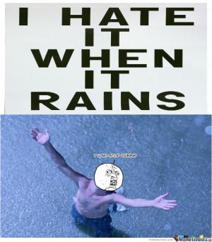 Hate Rain
