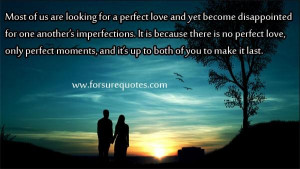 There is no perfect love