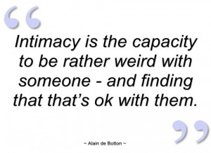 intimacy is the capacity to be rather
