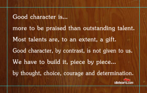Good character is…