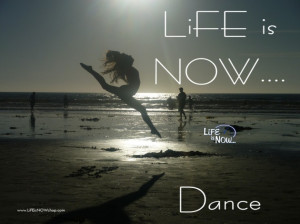 ... Dance Quotes About Life: Just Dance And Feel The Ritmic Of Your Life