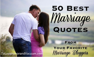50 Best Christian Marriage Quotes from Your Favorite Marriage Bloggers