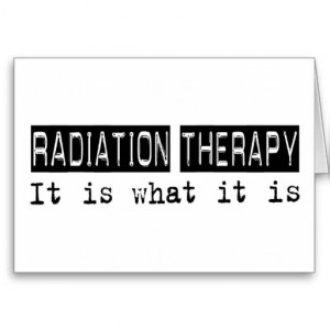 Radiation Therapy It Is Cards