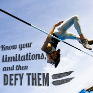 Know your limits ... and then defy them