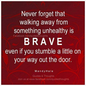 ... if you are or have been brave enough to walk away! #SuccessConscious