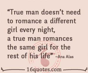 True Girl Quotes True man romance quote